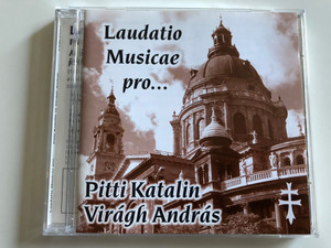 Laudatio Musicae pro... / Pitti Katalin, Viragh Andras / VTCD Audio CD 1999 / CSRCD001