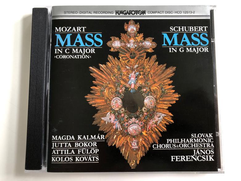 Mozart - Mass in C major 'Coronation' / Schubert - Mass In G Major / Magda Kalmar, Jutta Bokor, Attila Fulop, Kolos Kovats / Slovak Philharmonic Chorus & Orchestra / Conducted: János Ferencsik / Hungaroton Audio CD 1984 Stereo / HCD 12513-2