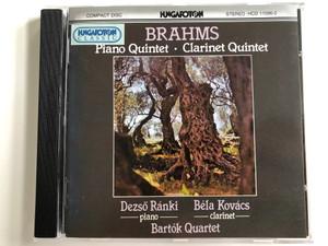 Brahms - Piano Quintet, Clarinet Quintet / Piano: Dezso Ranki, Clarinet: Bela Kovacs / Bartok Quartet / Hungaroton Audio CD 1995 Stereo / HCD 11596-2
