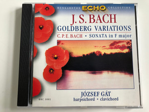 J.S. Bach - Goldberg Variations / C.P. E. Bach - Sonata In F Major / Clavichord: József Gát ‎/ Hungaroton Echo Collection Audio CD 1963 Stereo / HRC 1001