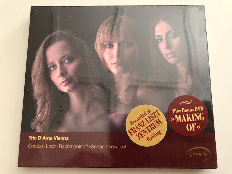 "Trio D'Ante Vienna - Chopin, Liszt, Rachmaninoff - Schostakowitsch / Recorded at Franz Liszt Zentrum Raiding / Bonus DVD ""Making Of"" / Audio CD 2011 / Gramola (9003643989344)"