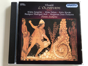 Vivaldi - L'Olimpiade Highlights / Mária Zempléni, Klára Takács, Kolos Kováts / Budapest Madrigal Choir / Hungarian State Orchestra / Conducted by Ferenc Szekeres / Hungaroton Classic Audio CD 2001 / HCD 32022 (5991813202222)