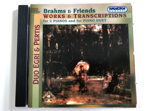 Brahms & Friends – Works & Transcriptioons For 2 Pianos And For Piano Duet / Duo Egri-Pertis / Hungaroton Audio CD 2003 Stereo / HCD 32003