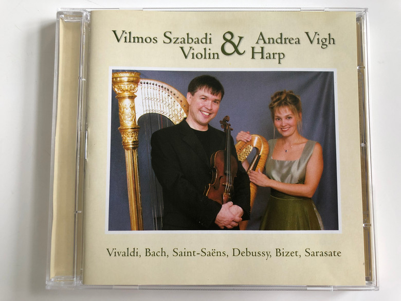 Vilmos Szabadi (Violin) & Andrea Vigh (Harp) / Vivaldi, Bach, Saint-Saens, Debussy, Bizet, Sarasate / Jakobi Koncert Kft. Audio CD 2003 / JK-K 2003
