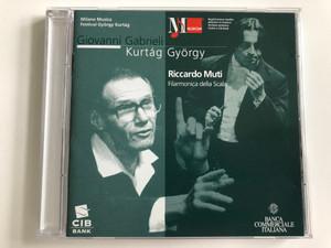 Milano Musica Festival György Kurtág / Giovanni Gabrieli, Kurtág György, Riccardo Muti / Filarmonica della Scala / Musicom Audio CD 1998 Stereo / MC 9846