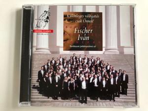 Különleges Válogatás - Csak Önnek! / Budapesti Festival-Zenekar / Ivan Fischer / Channel Classics Audio CD 2012 / CCS SEL 611
