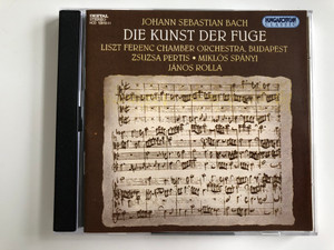 Johann Sebastian Bach – Die Kunst Der Fuge / Liszt Ferenc Chamber Orchestra, Budapest / Zsuzsa Pertis, Miklós Spányi, János Rolla / Hungaroton 2X Audio CD 1994 Stereo / HCD 12810-11