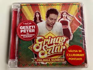 Gringo Sztár – Pálinka Sunrise / Geszti Peter uj zenekaranak albumat! / Budapest Music Center Records Audio CD 2011 / BMC CD 200
