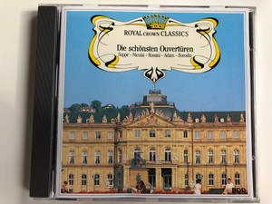 Royal Crown Classics / Die schonsten Ouverturen / Suppe, Nicolai, Rossini, Adam, Borodin / GEMA Audio CD 1988 / CD 65018