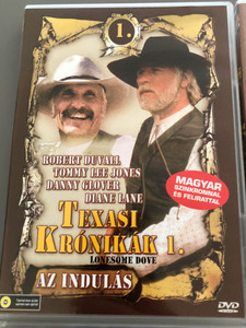 Lonesome Dove DVD 1989 Texasi Krónikák 1. - Az indulás / Directed by Simon Wincer / Starring: Robert Duvall, Tommy Lee Jones, Danny Glover, Diane Lane, Anjelica Huston (5999553600063)