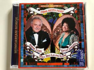 Mulass Velunk! 11. / Piros Betus Unnep - Bokor Janos, Kovacs Apollonia / Primas: Deki Lakatos Sandor / Lamarti Audio CD 1999 Stereo / LCD 1030