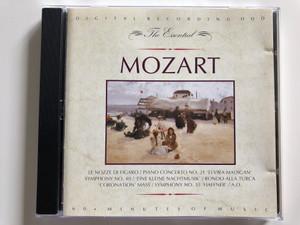 The Essential - Mozart / Le nozz di figaro, Piano concerto No. 21 'Elvira Madigan' Symphony No. 40, 'Eine kleine nachutmusik', Rondo alla Turca 'Coronation' Mass, Symphony No. 35 'Haffner', A.O. / 60+ minutes of music / DDD Audio CD 1992 Stereo / ESS 2451