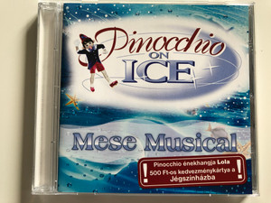 Pinocchio on Ice - Mese Musical / Euro Ice Audio CD 2006 / GR 200612