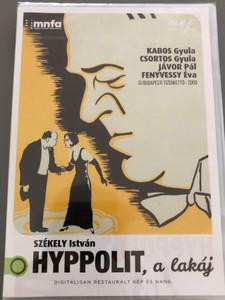Hyppolit, the butler DVD 1931 Hyppolit, a lakás / Directed by István Székely / Starring: Kabos Gyula, Csortos Gyula, Jávor Pál, Fenyvessy Éva / Digitálisan restaurált kép és Hang (5999887816109)