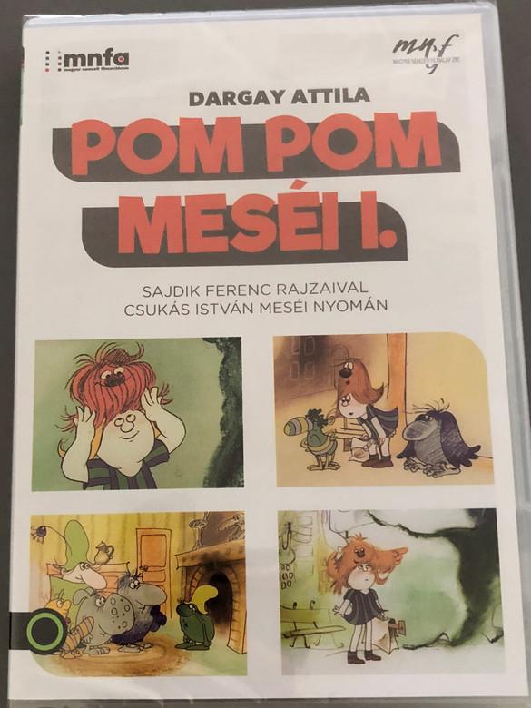 Pom Pom meséi I. DVD / Directed by Dargay Attila / Written by Csukás István / Hungarian Voices: Petrik József, Kútvölgyi Erzsébet, Kovács Klára, Körmendi János, Csákányi László (5999887816031)