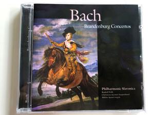 Bach – Brandenburg Concertos / Philharmonic Slavonica / Rudolf Pribil, Christiane Jacottet, Miklos Spanyi / A-Play Classics Audio CD 1996 / 9012-2