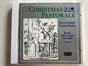 Christmas Pastorale / Paulín Bajan, Tadeáš Salva / Slovak Folk Artistic Ensemble, Marián Vach / Opus Audio CD 1988 Stereo / 9352 1846