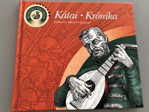Kátai Krónika - Jankovics Marcell rajzaival / Hangzó Helikon / Hungarian Poems with Audio CD included / Hardcover 2005 / Helikon (9632089804)