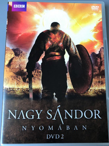 Nagy Sándor Nyomában 2. DVD 1997 In the Footsteps of Alexander the Great 2. / BBC Documentary / Directed by David Wallace / Written & Presented by Michael Wood / Disc 2 - Episodes 3&4 (5996473006548)
