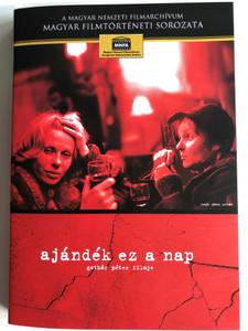 Ajándék ez a nap DVD 1979 / Directed by Gothár Péter / Starring: Esztergályos Cecília, Pohány Judit, Hetényi Pál, Szabó Lajos (5999884681113)