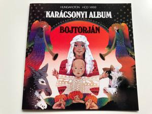 Karácsonyi Album - Bojtorján / Hungaroton Audio CD 1990 / HCD 14188