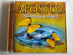 Apostol – Boldogság Sziget / Tom-Tom Records Audio CD 2004 / TTCD-63 / Az Apostol egy magyar együttes (5999524960615)
