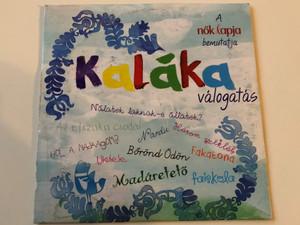 A nok lapja bemutatja / Kalaka valogatas / Nalatok laknak-e allatok?, Nandu, Fakatona, Borond Odon, Madareteto faiskola, Ukulele / Gryllus Kiado Audio CD / 2012-GCD 120