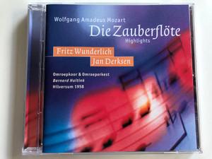 Wolfgang Amadeus Mozart - Die Zauberflote Highlights / Fritz Wunderlich, Jan Derksen / Omroepkoor & Omroeporkest, Bernard Haitink, Hilversum 1958 / Hilversum Audio CD 1958 / GLH 812