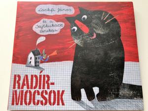 Lackfi János és a Sajtkukacz zenekar - Radírmocsok / Audio CD 2010 / Gryllus GCD 103 (5999548112724)