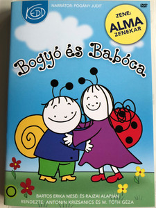 Bogyó és Babóca DVD 2010 / Directed by Antonin Krizsanics, M. Tóth Géza / Narrated by: Pogány Judit / Zene: Alma Zenekar / 13 Hungarian stories for children by Bartos Erika (5999884917014)