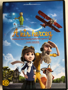 Le Petit Prince DVD 2015 A Kis Herceg / Directed by Mark Osborne / Based on Antoine de Saint-Exupéry's classic / Starring: Jeff Bridges, Rachel McAdams, Paul Rudd, Bud Cort, Marion Cotillard (5996471002443)