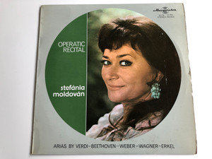 Operatic Recital - Stefánia Moldován / Arias By Verdi, Beethoven, Weber, Wagner, Erkel / Hungaroton LP Stereo-Mono / SLPX 11770