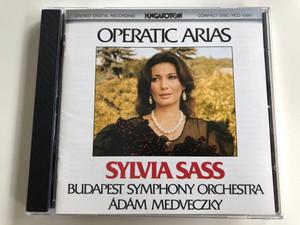 Operatic Arias - Sylvia Sass / Budapest Symphony Orchestra / Conducted: Ádám Medveczky / Hungaroton Audio CD 1987 Stereo / HCD 12901