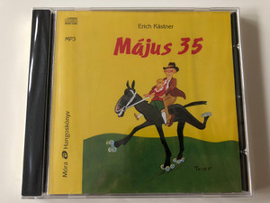 Május 35 by Erich Kästner / Hungarian language MP3 Audio Book / Read by Gálvölgyi János / Móra Hangoskönyv (9789631189223)