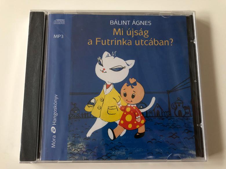 Mi újság a Futrinka utcában? by Bálint Ágnes / Hungarian language MP3 Audio Book / Read by Kútvölgyi Erzsébet / Móra Hangoskönyv (9789631189636)