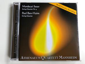 Mordecai Seter - String Quartet Nr.4 / Paul Ben-Haim - String Quartet / Athenaeum Quartett Mannheim / Ars Sonadi Audio CD 2006