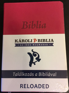 Hungarian Károli Bible - Reloaded / PU Imitation Leather Cover Cyclamen / Magyar Biblia revideált Károli középméretű, ciklámen, műbőr / Words of God and Words of Jesus in RED (5999883910511)