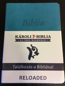 Hungarian Károli Bible - Reloaded PU Imitation Leather Cover Turqoise / Magyar Biblia revideált Károli középméretű, türkiz, műbőr / Words of God and Words of Jesus in RED (5999883910504)