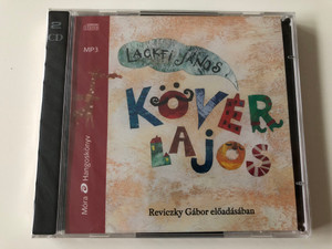 Kövér Lajos by Lackfi János / Hungarian language MP3 Audio Book / Read by Reviczky Gábor / Móra könyvkiadó 2015 / 2x mp3 CD (9789634151999)