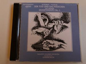 Schubert / Mahler - Der Tod Und Das Madchen / Leo Weiner / Divertimento No. 1. / Budapest Chamber Orchestra / Conducted: Giovanni Pacor / Gloria Audio CD 1990 Stereo / PBS 12360