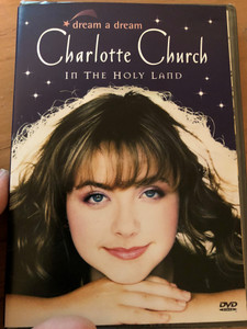 Dream a dream DVD 2000 / Charlotte Church in the Holy Land / Christmas songs / Directed by Kriss Russman / Filmed at the Dormition Abbey, Jerusalem (5099708944698)