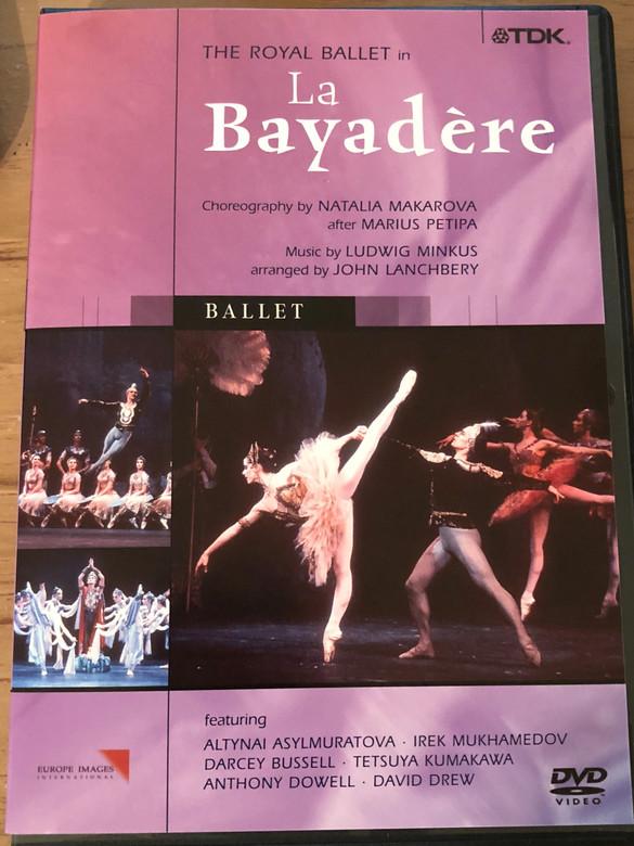 The Royal Ballet in La Bayadere DVD / Music by Ludwig Minkus / Choreography by Natalia Makarova / Altynai Asylmuratova, Irek Mukhamedov, Darcey Bussell, Tetsuya Kumakawa, Anthony Dowell, David Drew / Royal Opera House Orchestra / Conducted by John Lanchbery (5450270007813)