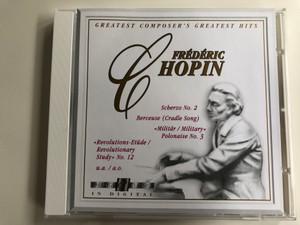 Frederic Chopin - Scherzo No. 2, Berceuse (Cradle Song), ''Militar/Military'', Polonaise No. 3 / ''Revolutions-Etude / Revolutionary Study'' No. 12 / Prestige Classics Audio CD 1994 / 1919.2020-2