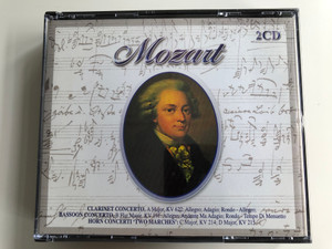 Mozart - Clarinet concerto, A Major, KV 622 / Bassoon concerto, B Flat Major KV 191 / Horn Concerti ''Two marches'': C Major, KV 214, KV 215 / Micbelangelo 2x Audio CD 2002 / MIC220