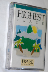 Highest Place - Praise & Worship / Hosanna! Music - Audio Cassette / HMC040