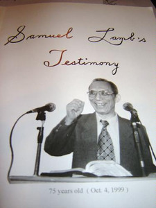 Samuel Lamb's Testimony / Lin Xiangao  林献羔 / 林獻羔 / Chinese House Chruck Leader's Testimony