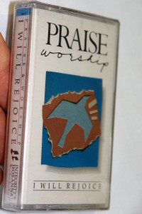 Praise & Worship - I Will Rejoice / Hosanna! Music ‎– Audio Cassette / HM-11