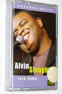 Alvin Slaughter – Rain Down / Live Praise & Worship / Hosanna! Music – Audio Cassette / 16744