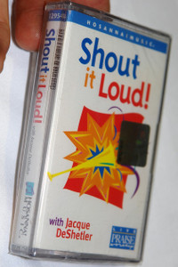 Shout It Loud! with Jacque DeShetler ‎/ Hosanna! Music - Audio Cassette / 12954