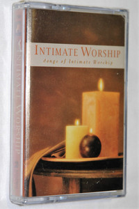 Intimate Worship - Songs of Intimate Worship / Renewal Music - Audio Cassette / 17204